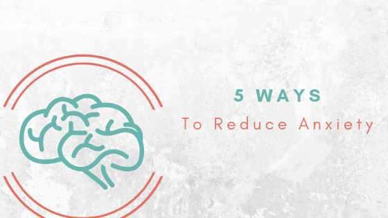 how to quickly reduce anxiety
