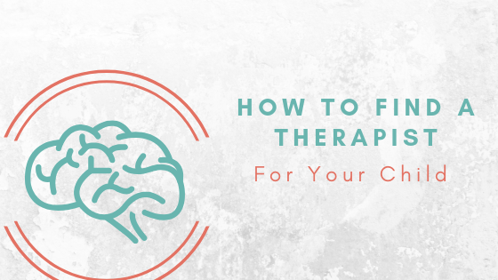 tips for finding a child therapist