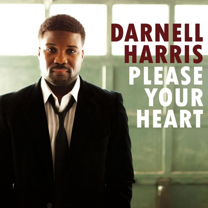 Darnell Harris / Please Your Heart: Producer. Drums. Percussion - 2014