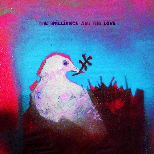 The Brilliance / See The Love EP: Drums. - 2015