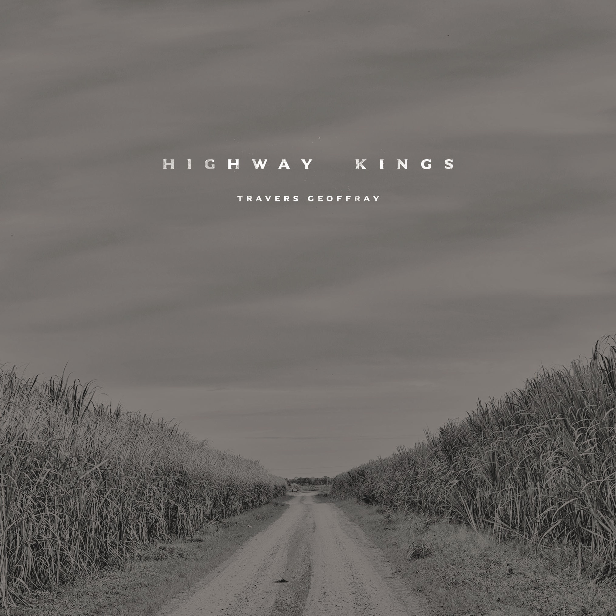 Travers Geoffray / Highway Kings: Drums. Percussion - 2017