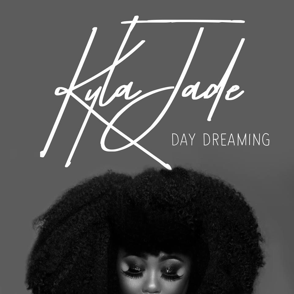 Kyla Jade / Day Dreaming (single): Drums. Tambo. - 2018
