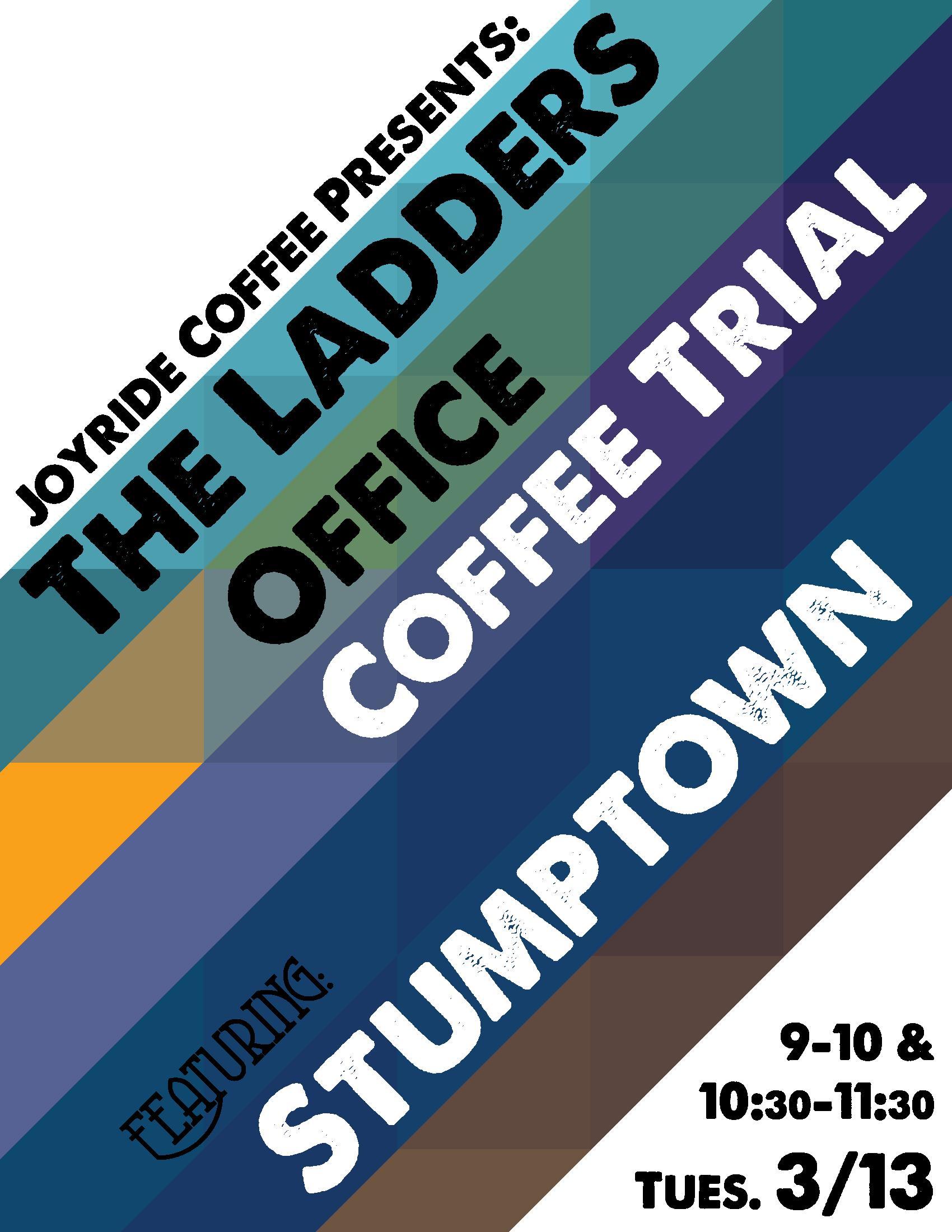 The Ladders Joyride Office Coffee Tasting Flier