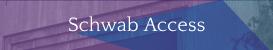 Schwab Access