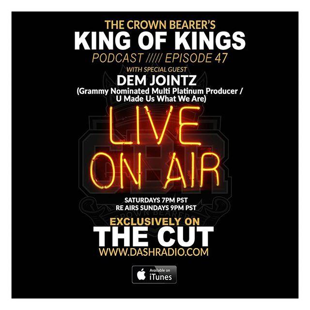 Aaaaaayyyy!!!! #TONIGHT  7pm Pst On @Dash_Radio #TheCut @CrownBearers #KingOfKings Podcast W/Special Guest #Me!!!! @DowJonesPhotography I Appreciate The Plug Thanks Again!!! #UMadeUsWhatWeAre