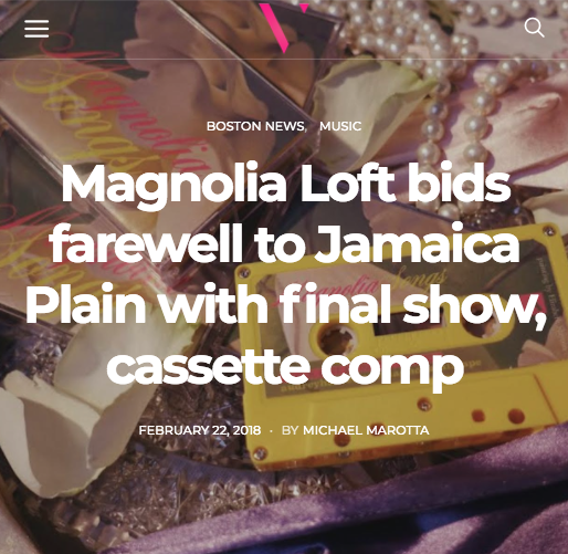 http://www.vanyaland.com/2018/02/22/magnolia-loft-bids-farewell-to-jamaica-plain-with-final-show-cassette-comp/
