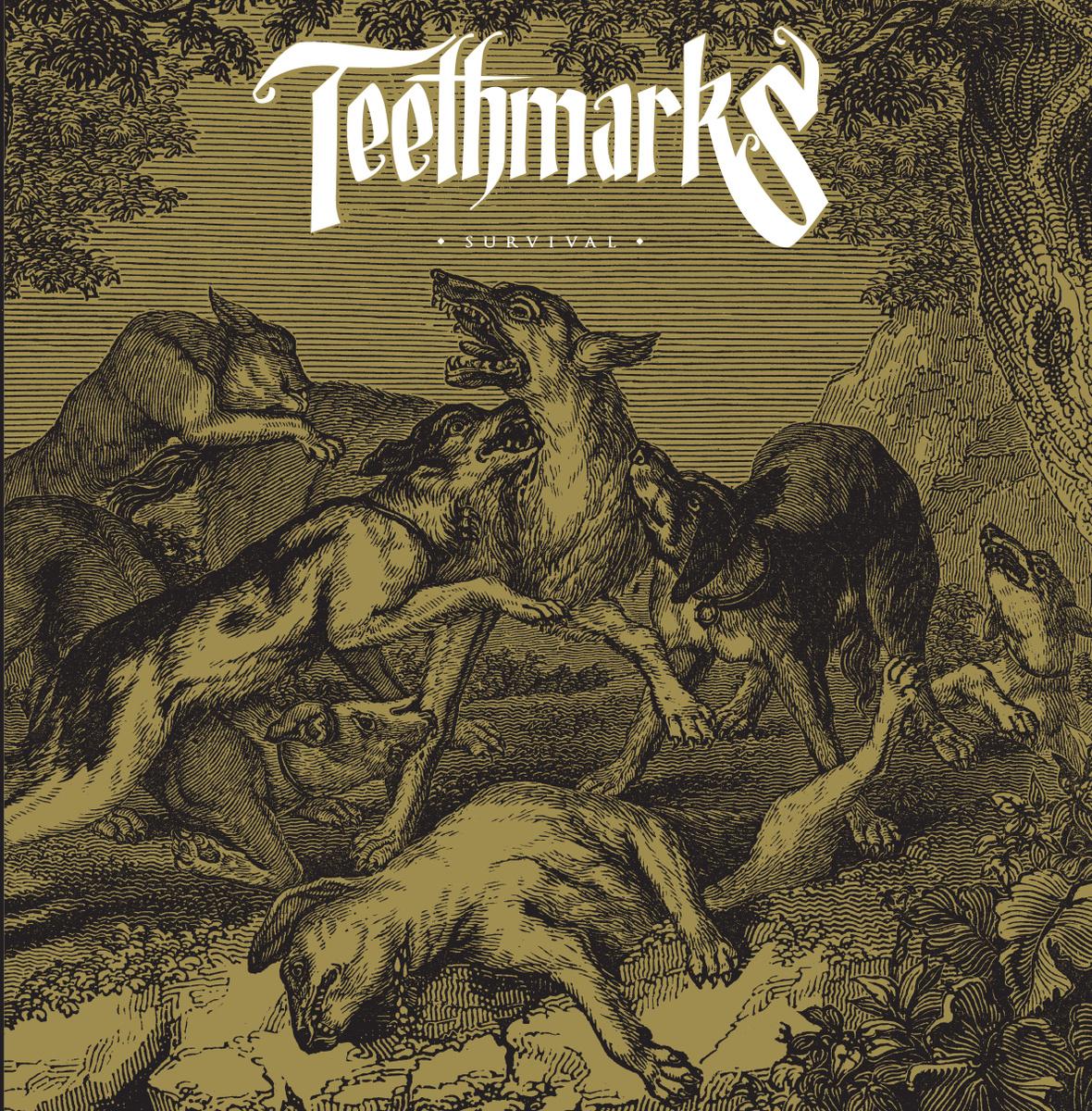Survival<br />Teethmarks