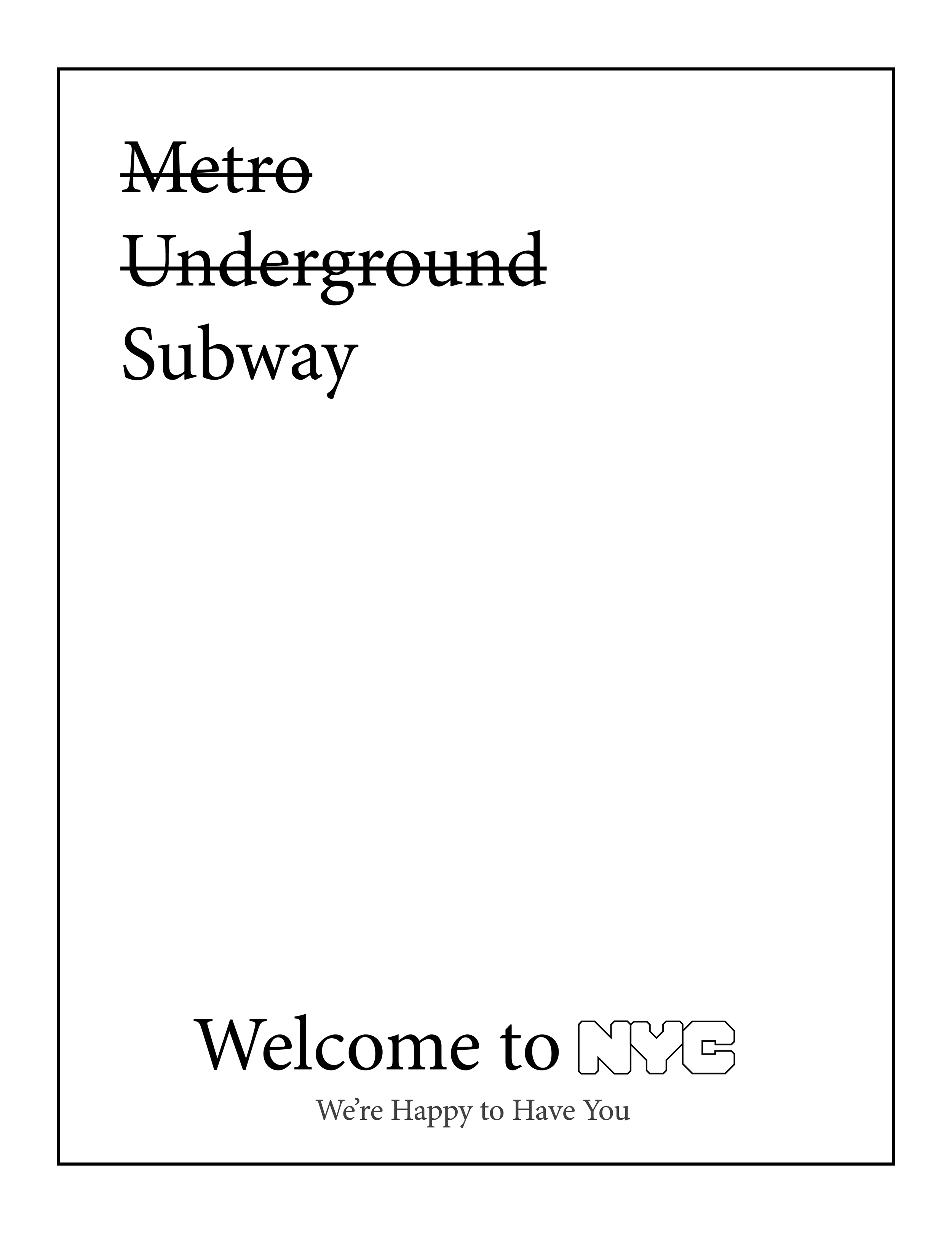 Welcome to NYC We_re Happy to Have You - Subway Letter Size.png