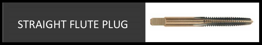 Straight Flute Plug