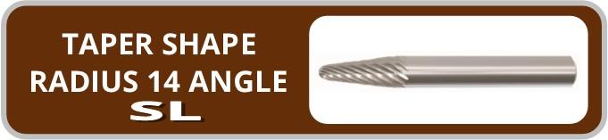 Norseman Taper Shape Radius 14 Degree Angle SL Burr