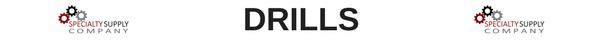 Specialty Supply Company Drills