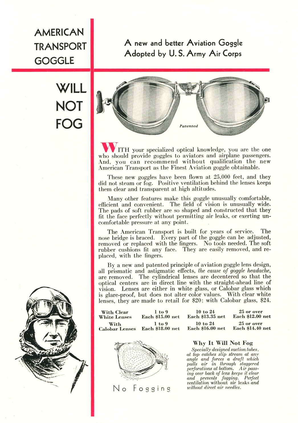 """""""Will Not Fog."""" Here is what the actual US Army                       Aviators were wearing in the 1920's."""