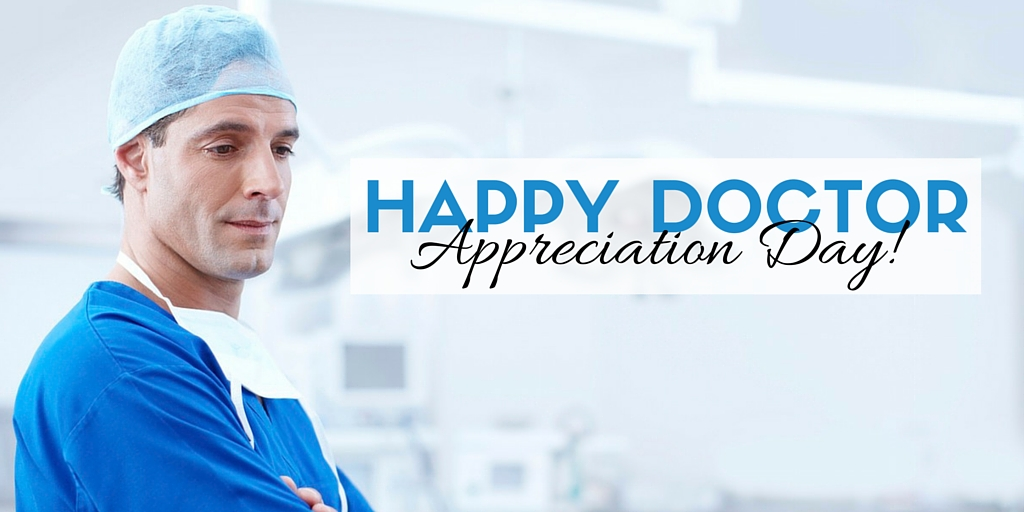 Doctor Appreciation Day: Inexpensive ways to say thanks!