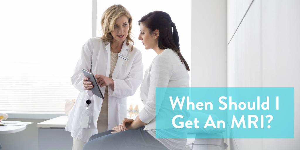 When should I get an MRI, MRI information, MRI info