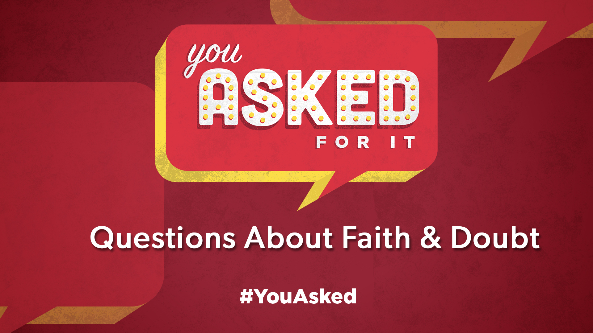 "You Asked For It  Life is full of questions: Paper or plastic? Should I get my drink medium, large or extra large? Is napping at work really a good idea? This series takes questions you texted in on Easter about forgiveness, relationships and stress. Now we answer those with messages filled from Biblical and spiritual truths. Everything from ""How Do I Have Faith and Overcome Doubt?"" to ""What Does God Really Want in My Life?""  #YouAsked"