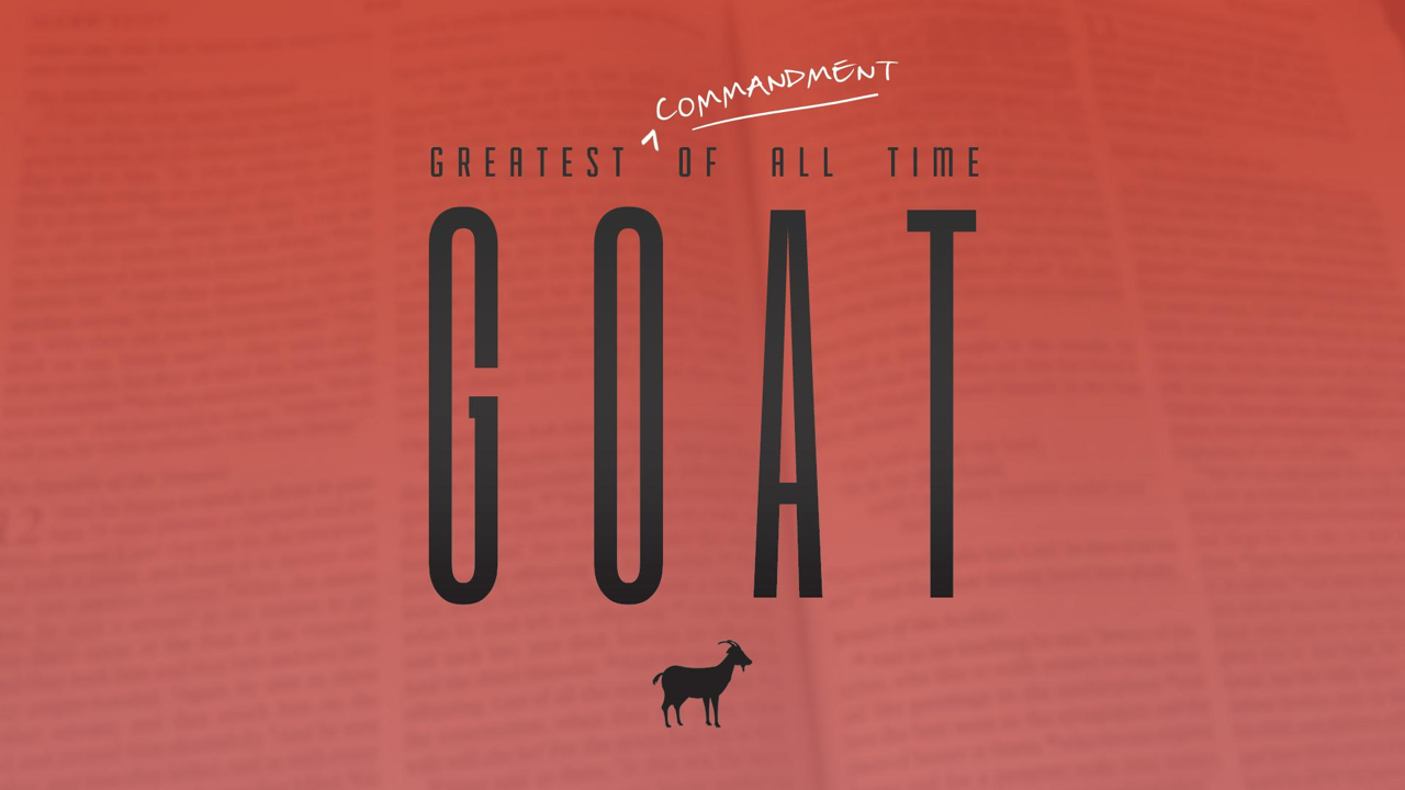 In our October series, explore the Greatest Commandment of All Time!
