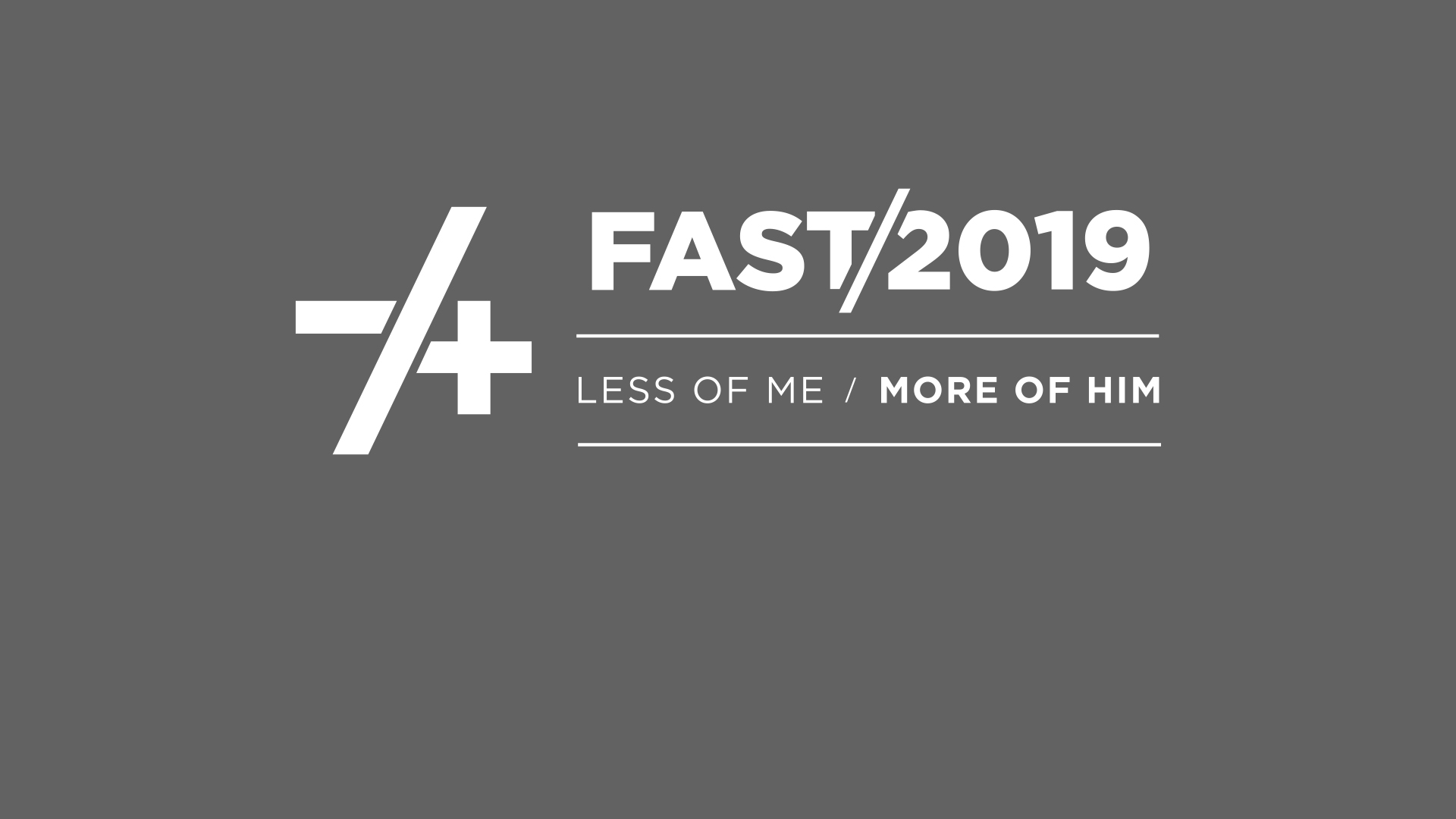 Join us for our annual fast Sunday January 6th to Sunday January 27th. Come and learn each Sunday how fasting decreases our selfish nature and increases the presence of God in our lives.