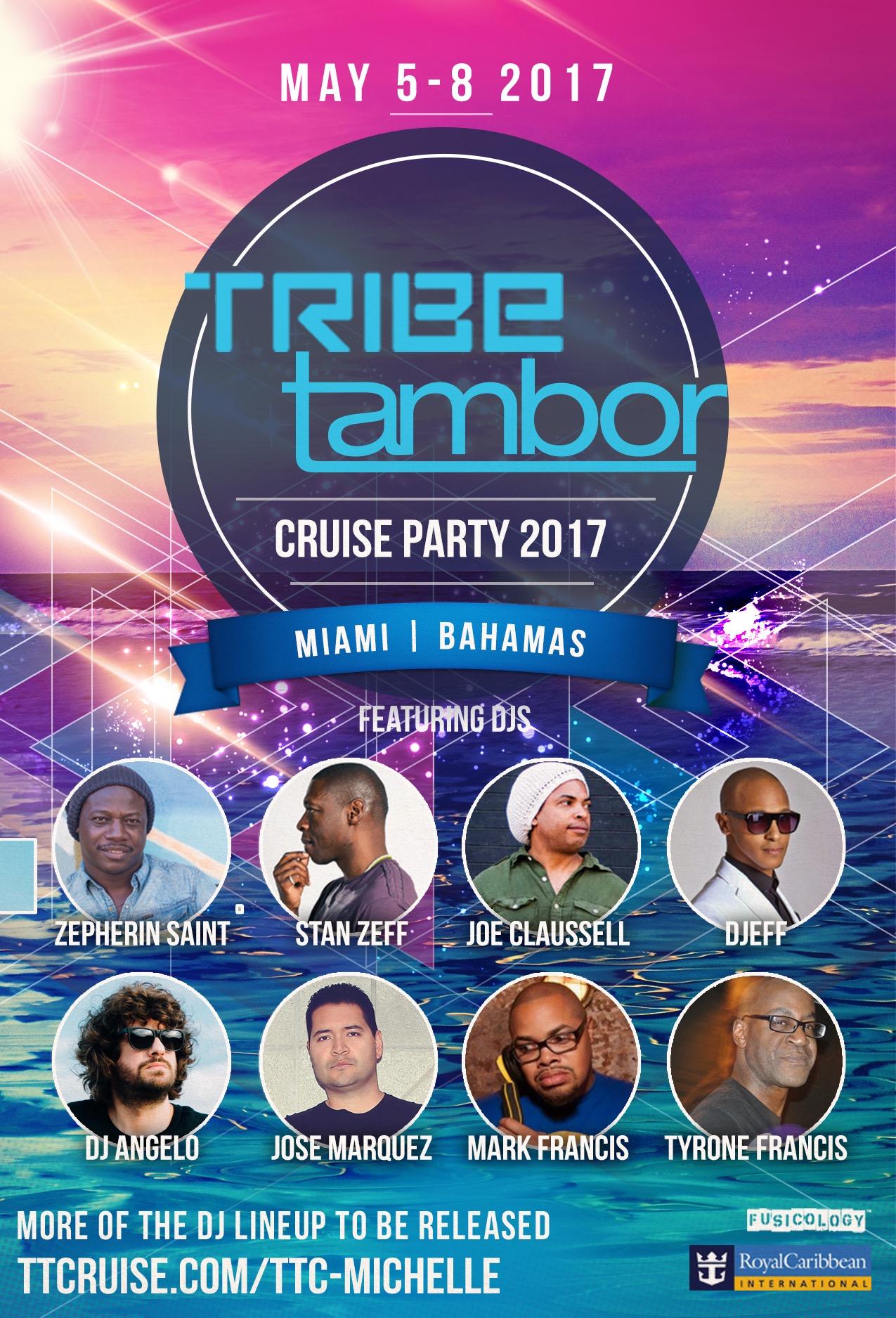 Tribe Tambor Cruise Party