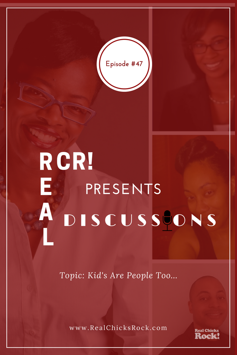 Real Chicks Rock!™ RCR Presents Real Discussions