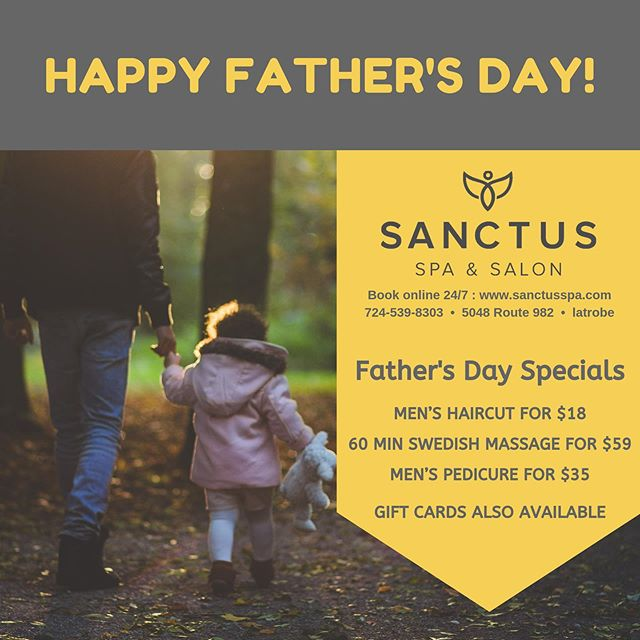 Let's hear it for the boys!! Here are our amazing Father's Day Specials!  Men's haircut for $18 60 min Swedish massage for $59 Men's pedicure for $35  Also snag him a Sanctus Gift Card for extra fun!