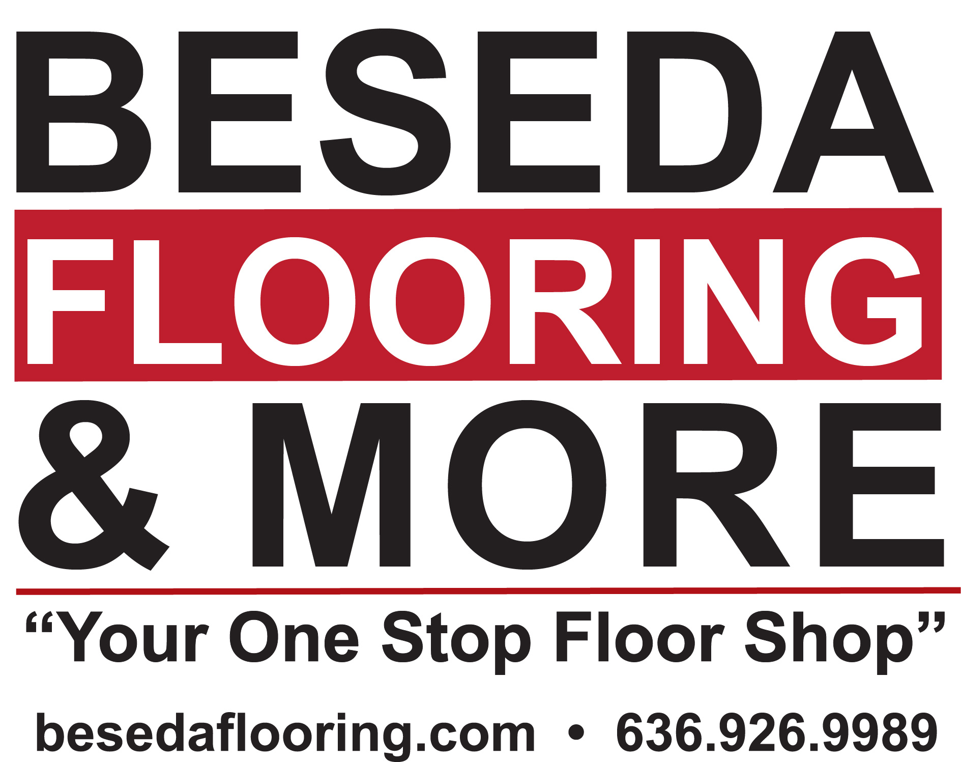 - Beseda Flooring & More has been a supporter for years and we are proud to have them as a 2018 Sponsor.