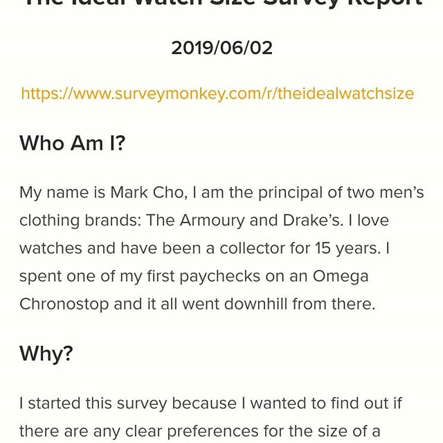 I finally finished it... The Ideal Watch Size Survey Report. Link in profile. It's long but it covers a lot. The charts tell you part of the story and I added as much explanation as I could along the way. Plus the comment highlights section towards the end is fun! Hope you enjoy reading it because it took bloody forever to write it.