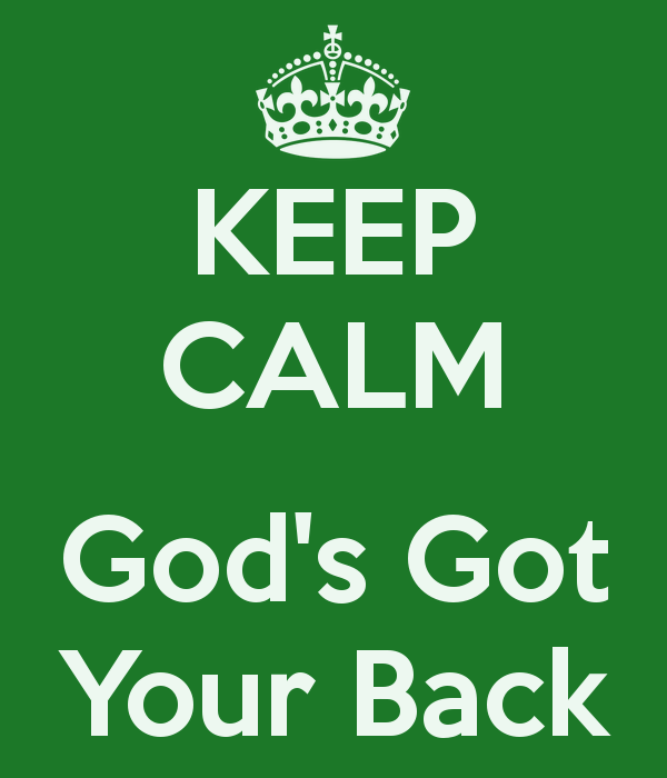 keep-calm-god-s-got-your-back-2.png