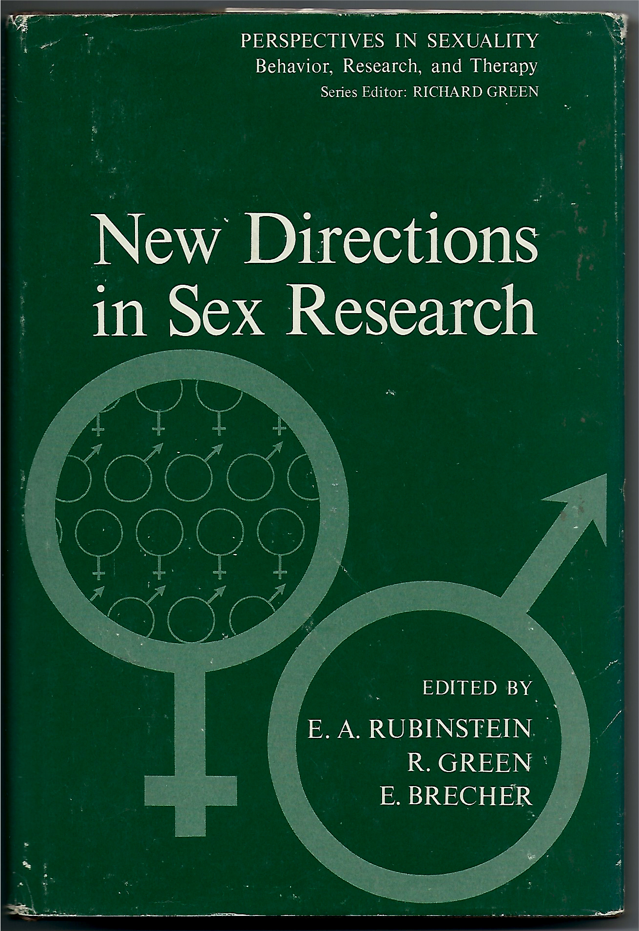 New Directions in Sex Research - Eli A. Rubinstein, Richard Green, & Ed Brecher1975
