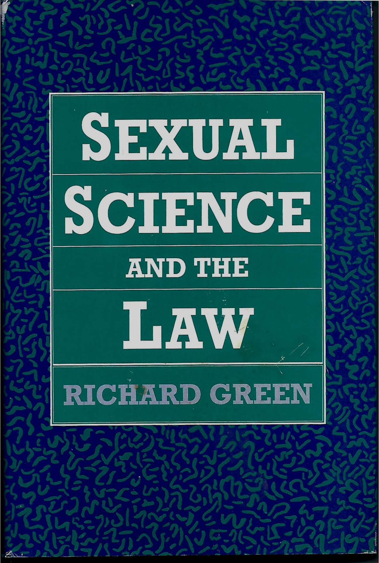 Sexual Science and the Law - Richard Green1992