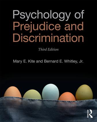 Psychology of Prejudice and Discrimination - Mary E. Kite & Bernard E. Whitley, Jr.3rd edition, 2016