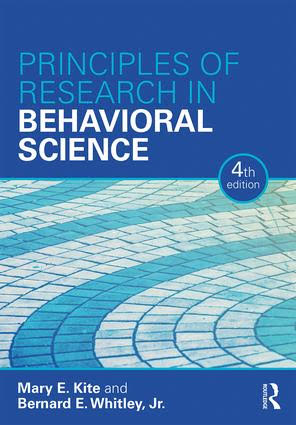 Principles of Research in Behavioral Science - Mary E. Kite & Bernard E. Whitley, Jr.4th edition, 2018