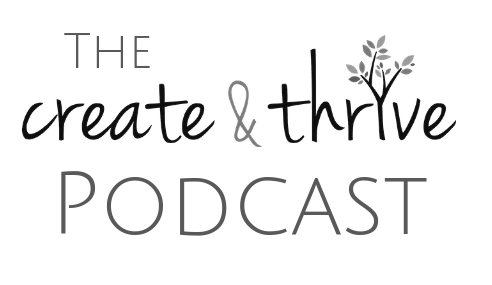 Create & Thrive Podcast
