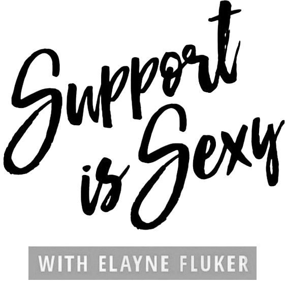 Support is Sexy Podcast