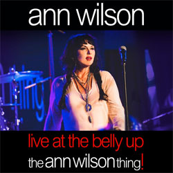 ann wilson thing live at belly up