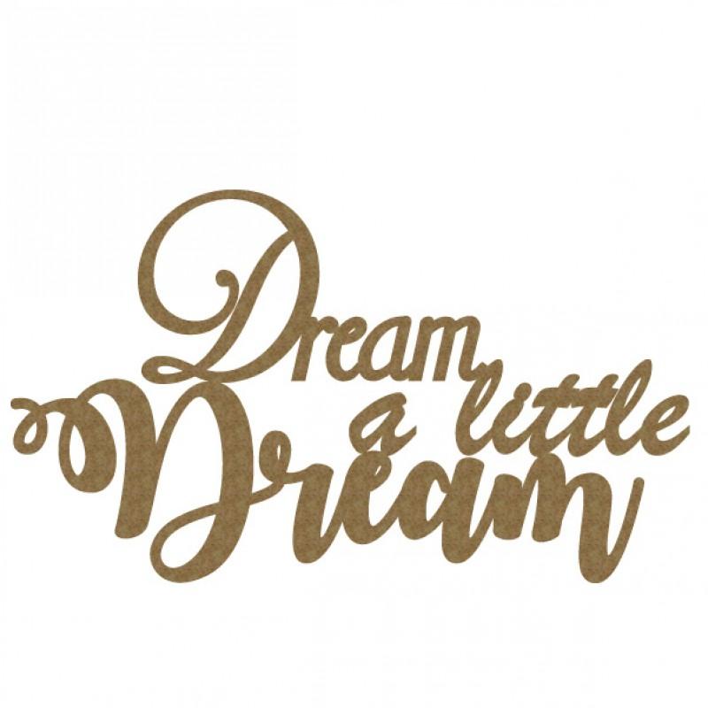 dream a little dream.jpg