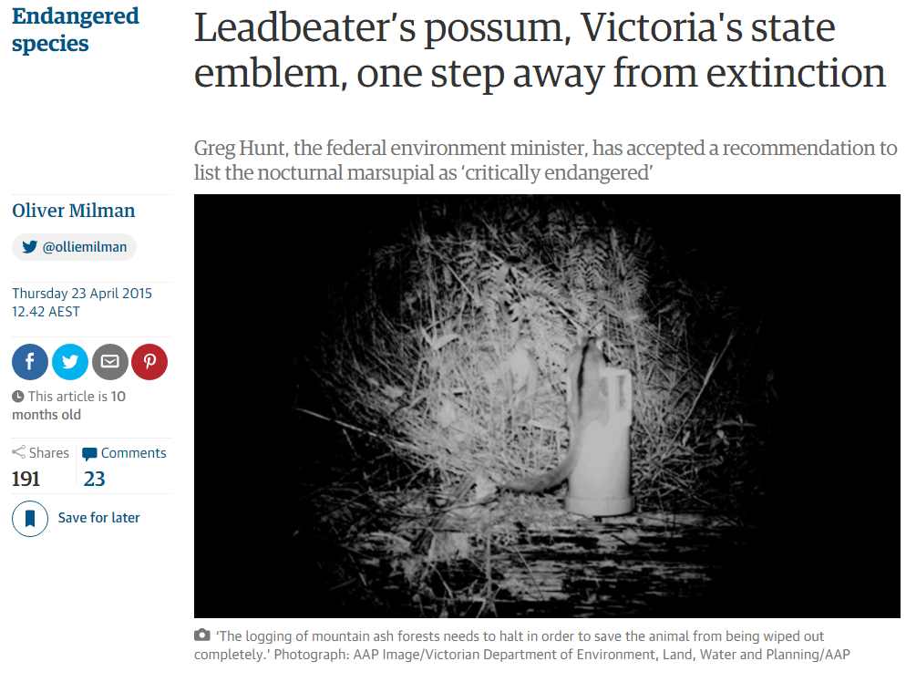 'Leadbeater's Possum, Victoria's state emblem, one step away from extinction' by Oliver Milman, 23 April 201 5