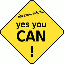 Never think you can't do it. Change your attitude...yes you can!