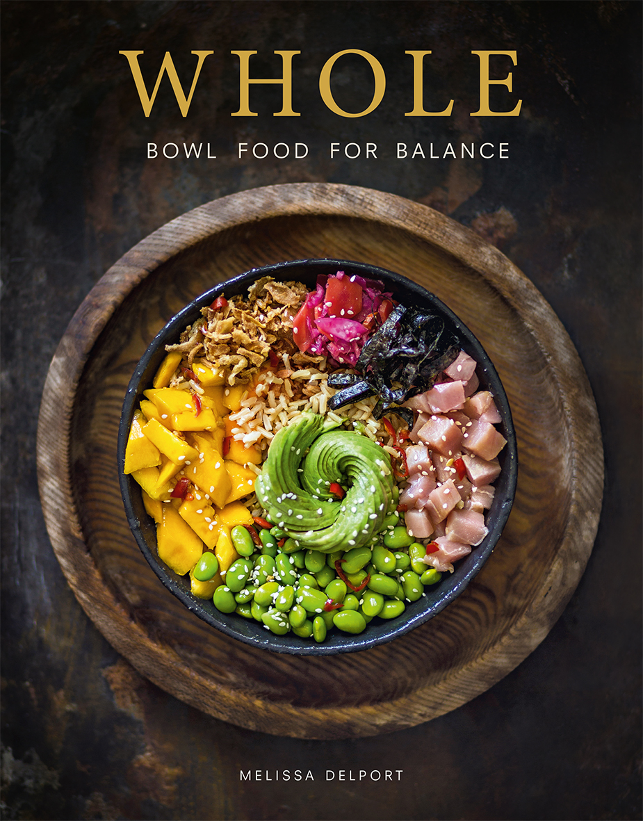 Whole - bowl food for balance cookbook