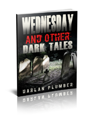 Harlan Plumber's chilling new/old collection of tales.