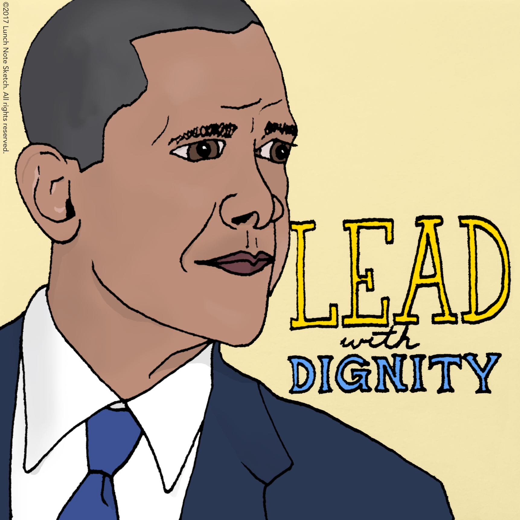 Lead with Dignity  meant to inspire civility and respect.