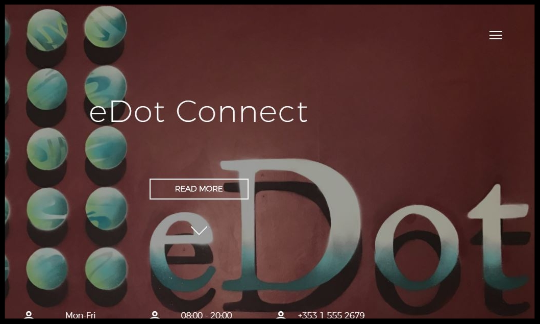 eDot Connect  is an internationally connected networking hub. With meeting rooms and located over eDot Invest. We want startups and entrepreneurs with global ambition.  Type:  Incubator  Quick Contact:   +353 (1)  555 2679 cowork@edot.space