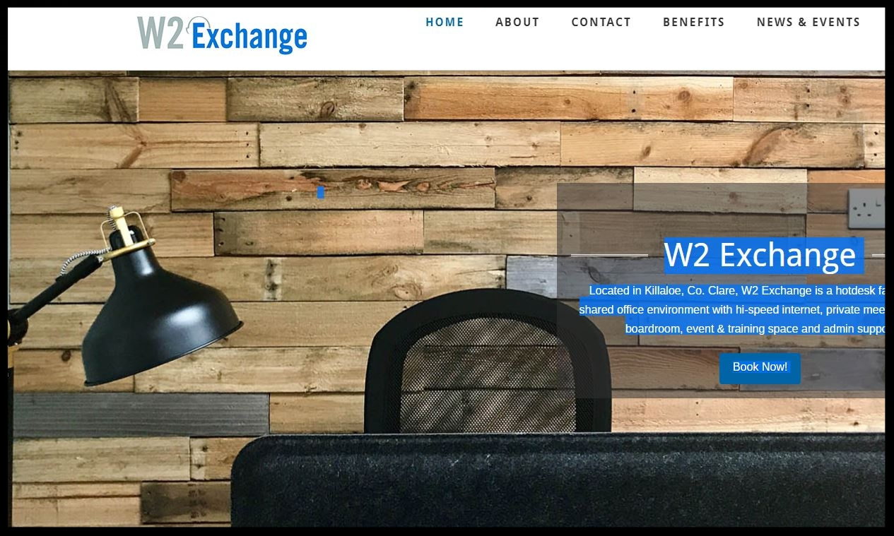 W2ExChange :  Located in Killaloe, Co. Clare, W2 Exchange is a shared office environment with hi-speed internet, private meeting rooms, boardroom, event & training space and admin support  TYPE:  OWNER MANAGED COWORKING SPACE  QUICK CONTACT   +353 (0) 61 376 230   info@w2exchange.ie