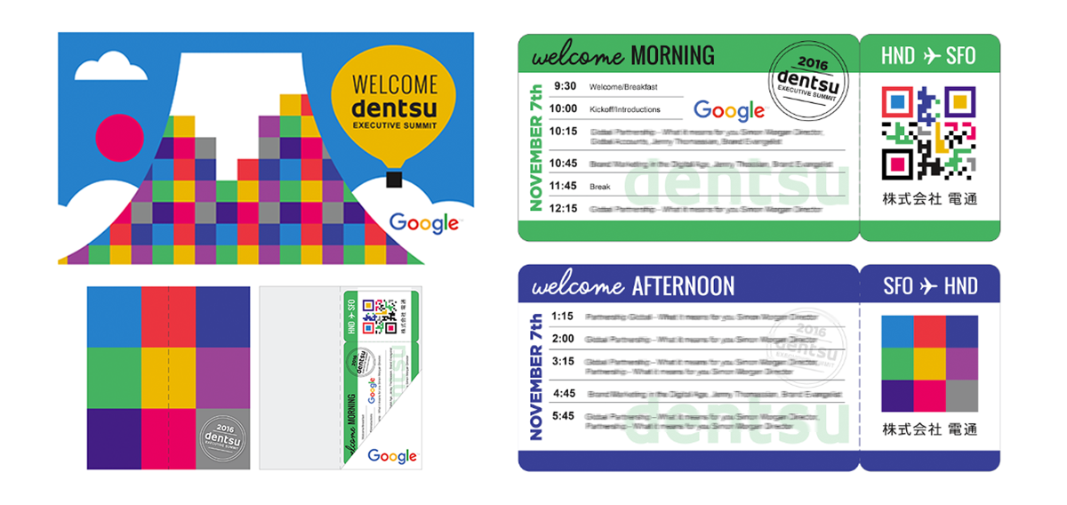"GOOGLE Project:  Executive summit event collateral for Google.  Dentsu  is a Japanese company located in Tokyo. Since 1925 new staff have had a company tradition of climbing  Mount Fuji . Considering this tradition I created a digital Mount Fuji using their colorful geometric branding. The theme was ""Get on Board with Digital"" thus a boarding pass agenda design, conference wall signage and badges.."