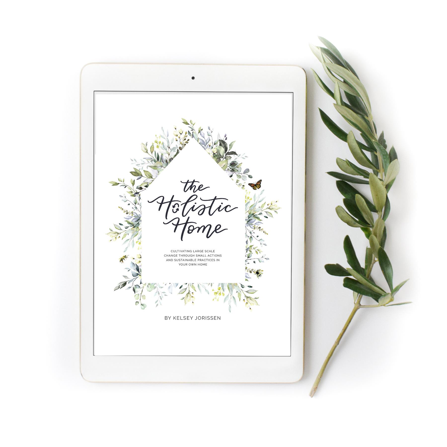 The Holistic Home ebook is here.jpg