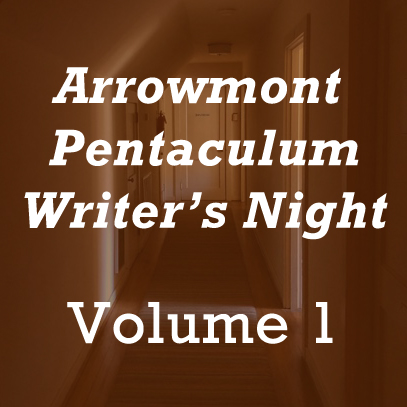 210: Pentaculum Writers Night Vol. 1