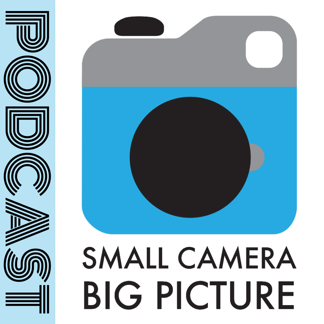 Small Camera Big Picture Podcast.png