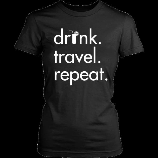 Women's Drink Travel Repeat Tee
