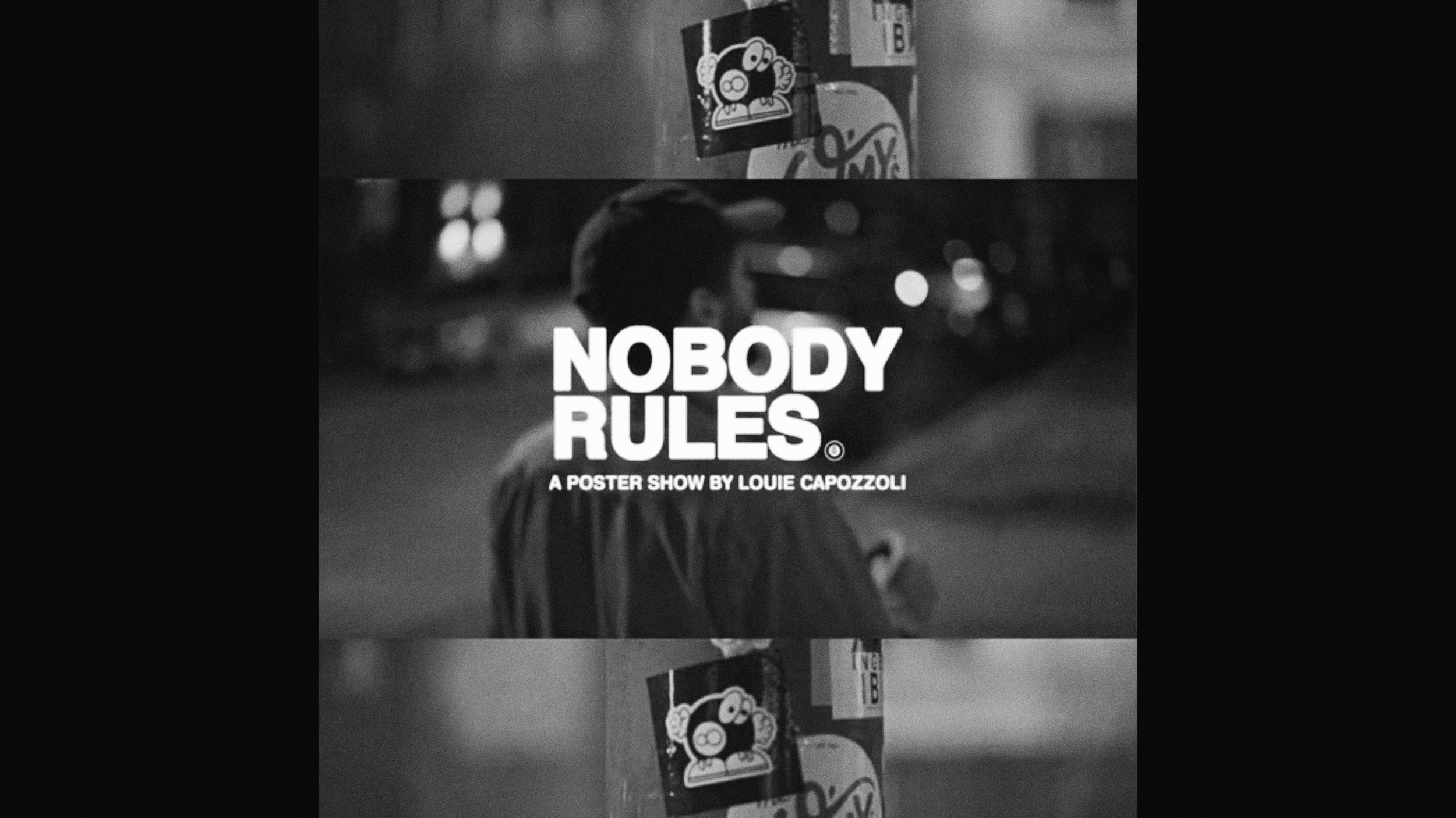 Nobody Rules: A Poster Show by Louie Capozolli