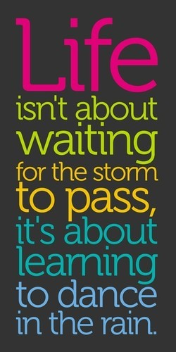dance,quote,rain,quotes,inspiring,learn-31bf51f29b062c16d07041d0fbc474c2_h.jpg