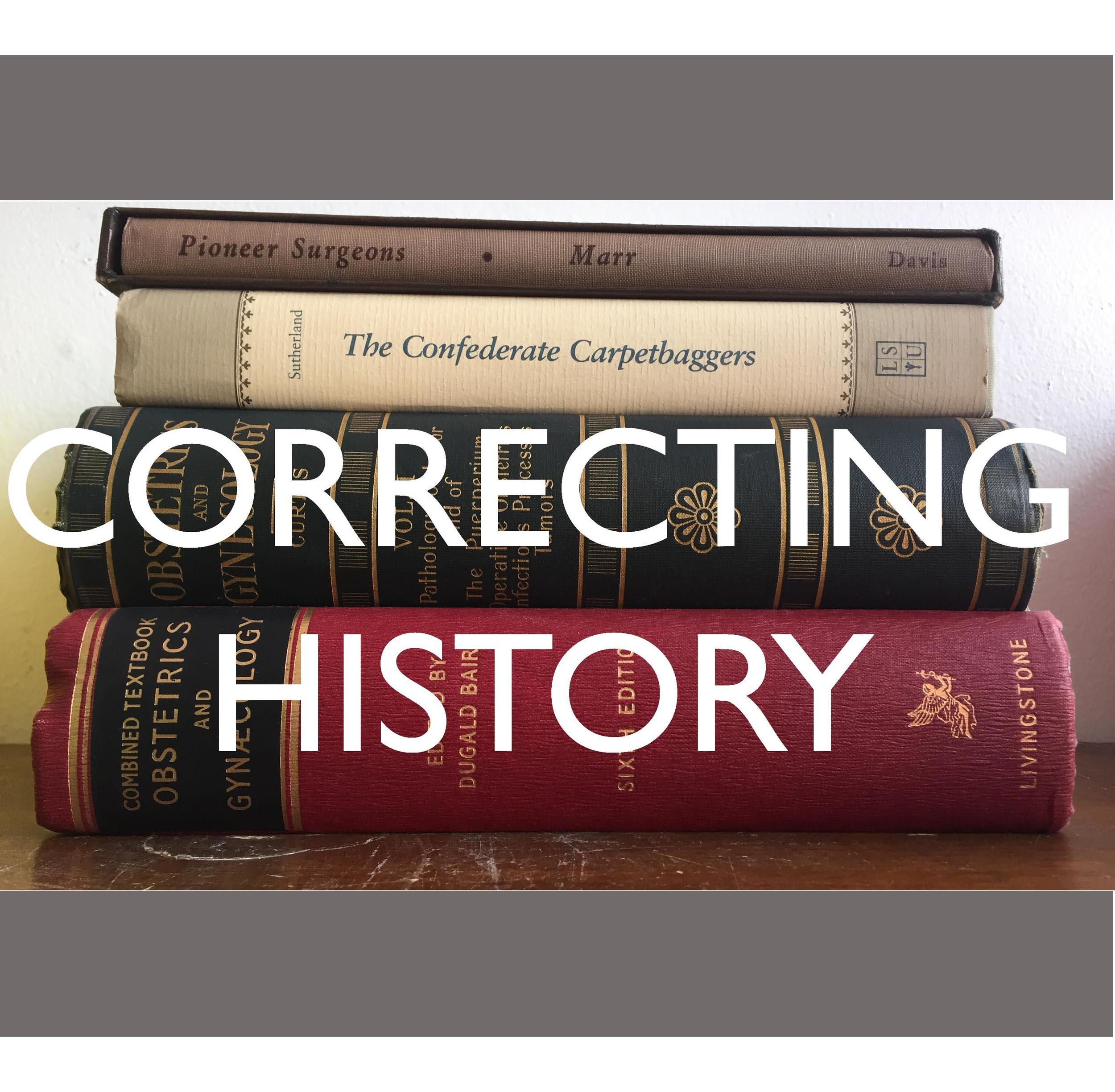 CORRECTING HISTORY
